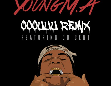 OOOUUU Remix Feat. 50 Cent